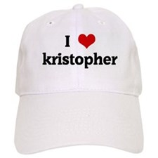 I Love kristopher Baseball Cap