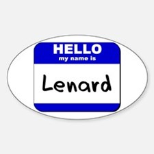 hello my name is lenard Oval Decal