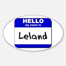hello my name is leland Oval Decal