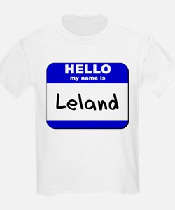 hello my name is leland T-Shirt