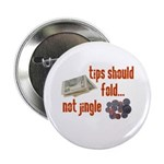 """Tips should fold 2.25"""" Button (100 pack)"""