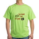 Tips should fold Green T-Shirt