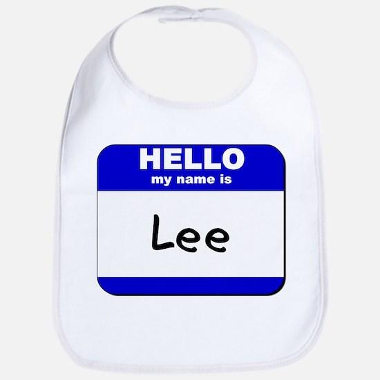 hello my name is lee  Bib