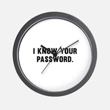 I Know Your Password Wall Clock