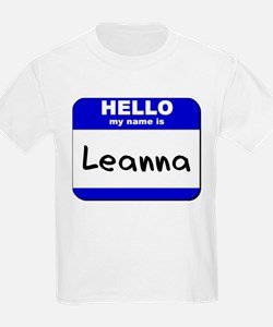 hello my name is leanna T-Shirt