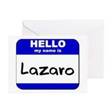 hello my name is lazaro  Greeting Cards (Package o