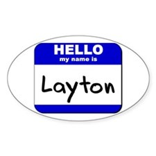 hello my name is layton Oval Decal