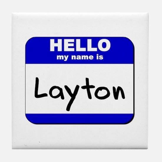 hello my name is layton  Tile Coaster