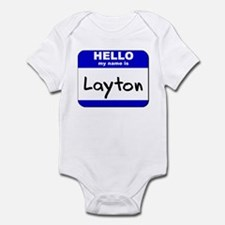 hello my name is layton  Infant Bodysuit