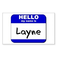 hello my name is layne Rectangle Decal