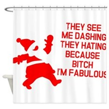 They see me dashing Shower Curtain