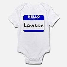 hello my name is lawson  Infant Bodysuit