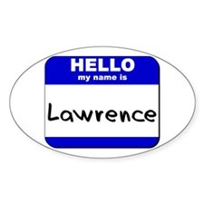 hello my name is lawrence Oval Decal