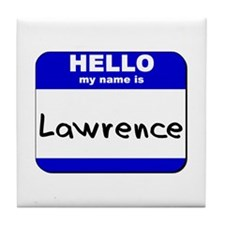 hello my name is lawrence  Tile Coaster
