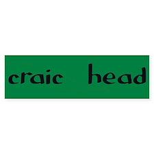 craic head Bumper Bumper Sticker