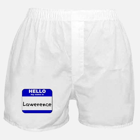 hello my name is lawerence  Boxer Shorts