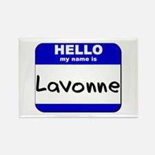 hello my name is lavonne Rectangle Magnet