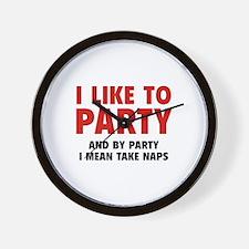 I Like To Party Wall Clock