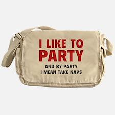 I Like To Party Messenger Bag