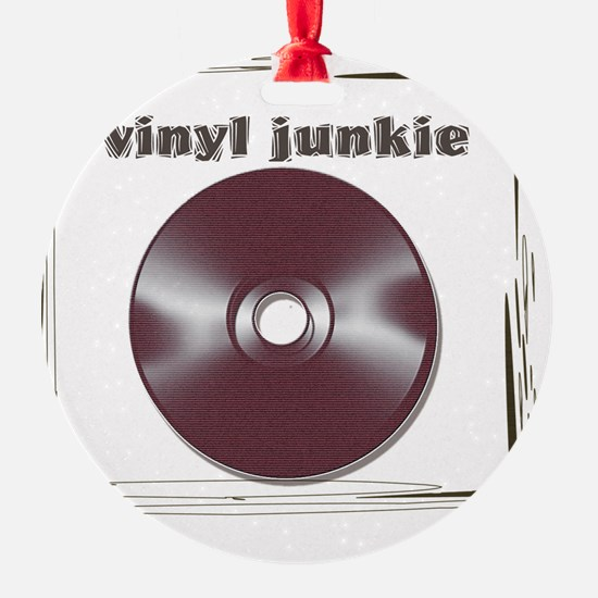 VINYL JUNKIE Ornament