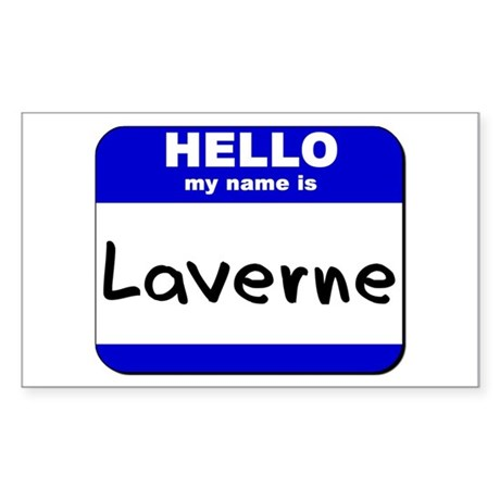 hello my name is laverne Rectangle Sticker