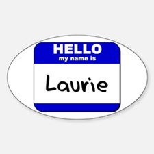 hello my name is laurie Oval Decal
