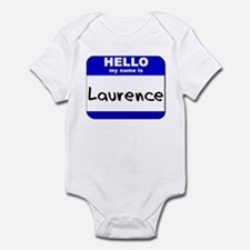 hello my name is laurence  Infant Bodysuit