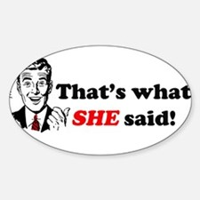 That's What She Said Rectangle Decal