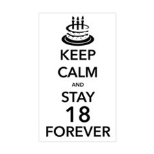 Keep Calm Stay 18 Decal