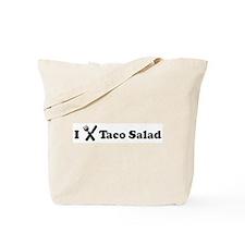 I Eat Taco Salad Tote Bag