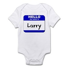 hello my name is larry  Infant Bodysuit