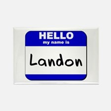 hello my name is landon Rectangle Magnet