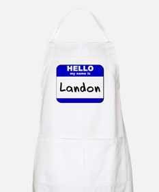 hello my name is landon  BBQ Apron