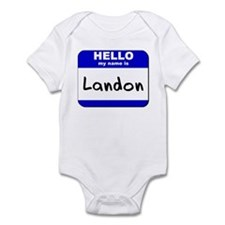 hello my name is landon  Infant Bodysuit