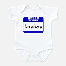 hello my name is landon  Infant Bodysuit