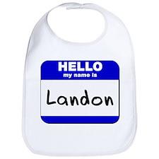 hello my name is landon  Bib