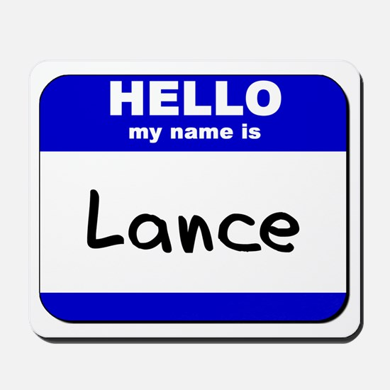 hello my name is lance  Mousepad