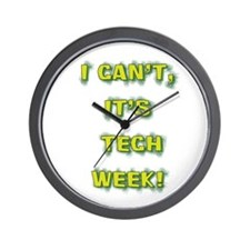 I cant, its tech week! Wall Clock