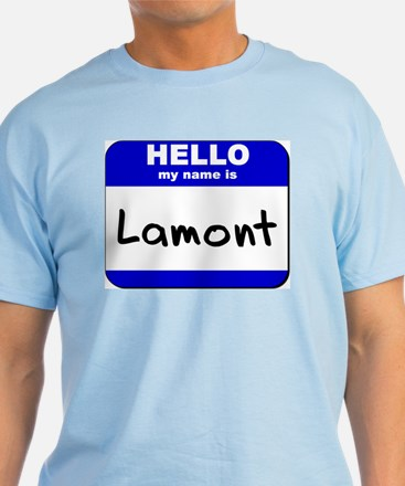 hello my name is lamont T-Shirt