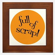 Sew Sassy - Full of Scrap! Framed Tile