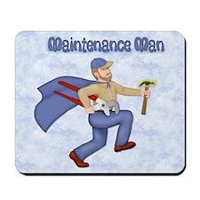 Maintenance Man Mousepad