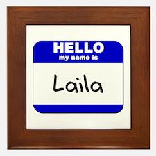hello my name is laila  Framed Tile