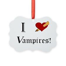I Slay Vampires Ornament