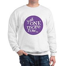 Knit Sassy - Just One More Row... Sweatshirt