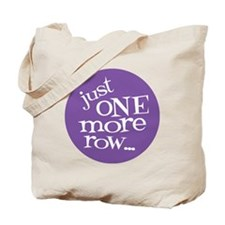 Knit Sassy - Just One More Row... Tote Bag
