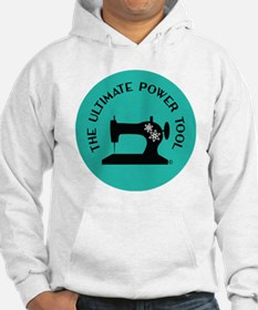 Sew Sassy - Ultimate Power Tool Hoodie