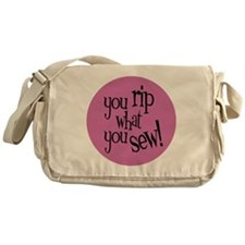 Sew Sassy - You Rip What You Sew Messenger Bag