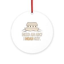 Need An Arc I Noah Guy Round Ornament