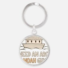 Need An Arc I Noah Guy Round Keychain