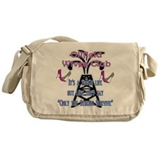 OILFIELD WIVES CLUB ONLY THE STRONG  Messenger Bag